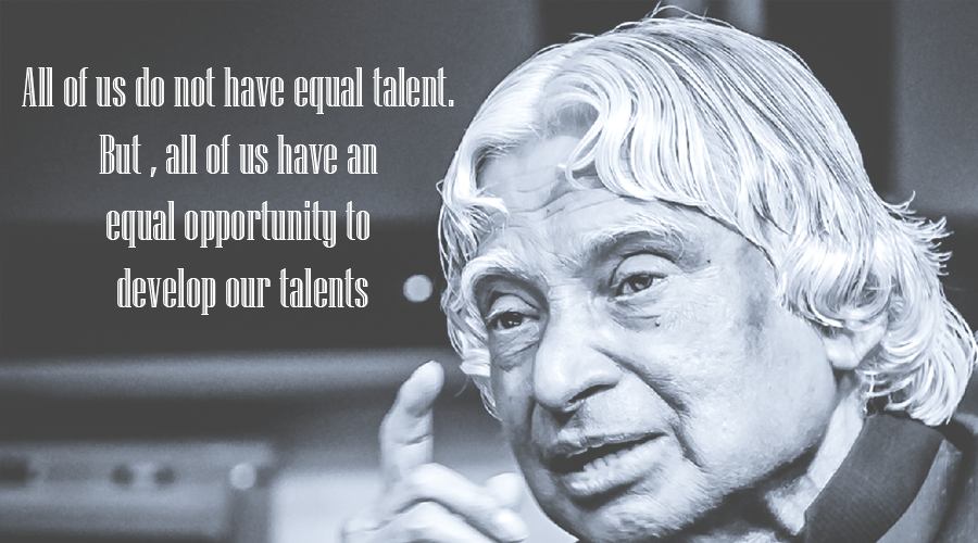 Image result for All of us do not have equal talent. But, all of us have an equal opportunity to develop our talents.